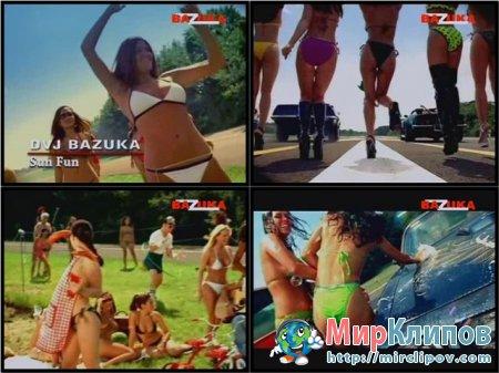DVJ Bazuka - Sun Fun (Uncensored)
