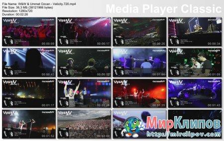 W&W & Ummet Ozcan - Velicity (Live)