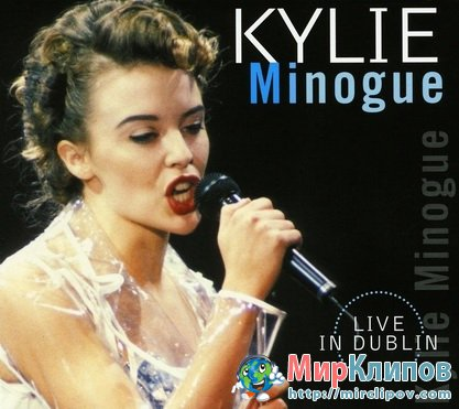 Kylie Minogue - Let's Get To It (Live, Dublin, 1991)
