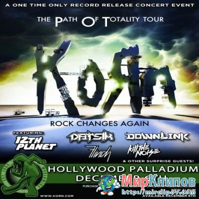 Korn - Live Perfomance (The Hollywood Palladium)