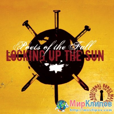 Poets Of The Fall - Locking Up The Sun
