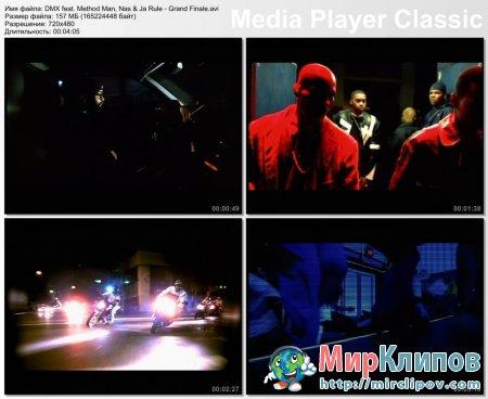 DMX Feat. Method Man, Nas & Ja Rule - Grand Finale