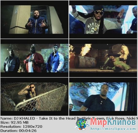DJ Khaled Feat. Chris Brown, Rick Ross, Nicki Minaj & Lil Wayne - Take It To The Head