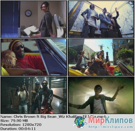 Chris Brown Feat Big Sean & Wiz Khalifa - Til I Die