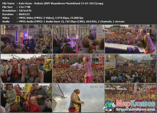 Kate Ryan - Robots (Live, BVN Vlaanderen Muziekland, 15.07.2012)