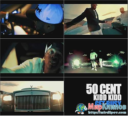 50 Cent Feat. Kidd Kidd - Get Busy
