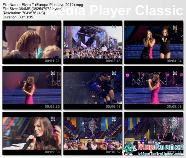 Elvira T - Все Решено, Не Верю, Одержима и Стоп Любовь (Live, Europa Plus, 2012)