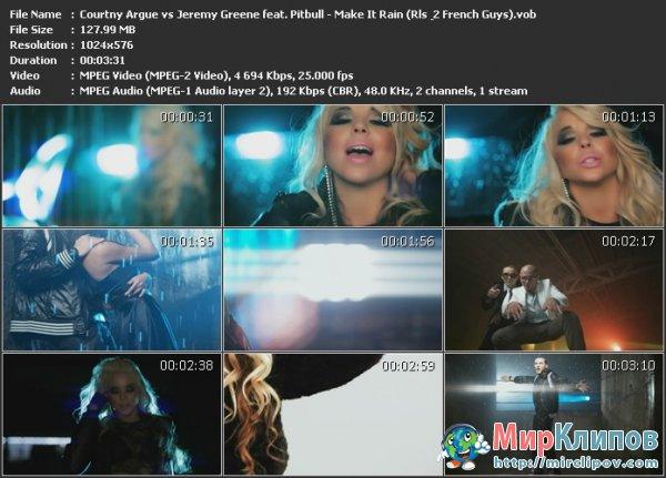 Courtny Argue vs. Jeremy Greene Feat. Pitbull - Make It Rain (Rls & 2 French Guys)