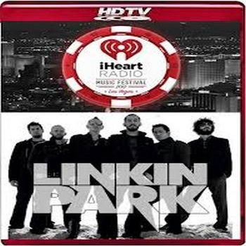 Linkin Park - Live Perfomance (IHeartRadio Music Festival)