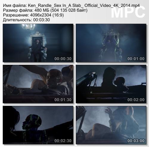 Ken Randle - Sex In A Slab (Ultra HD 4K)