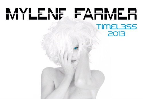 Mylene Farmer - Timeless 2013