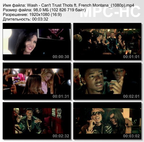 Wash ft. French Montana - Can't Trust Thots