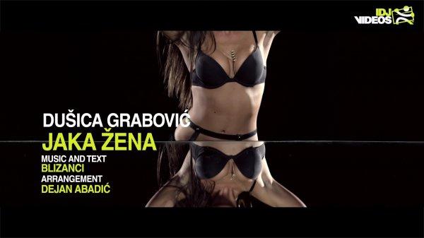 Dusica Grabovic - Jaka Zena