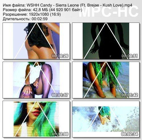 WSHH Candy - Sierra Leone (Ft. Brejae - Kush Love)
