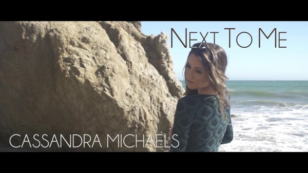 Cassandra Michaels - Next To Me